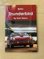 The Ford Retro Thunderbird 2002-2005 New Book, recent release.
