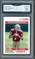 GMA 10 Gem Mint COLIN KAEPERNICK 2011 Score ROOKIE Card 49ers Raiders LEGEND!