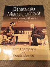 Strategic Management: Awareness, Analysis and Change by John L. Thompson, Frank