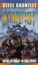 Starfist: Steel Gauntlet 3 by David Sherman and Dan Cragg (1998, Paperback)