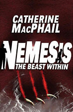The Beast Within (Nemesis # 2), MacPhail, Catherine, New Book
