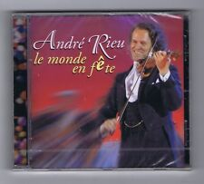 CD (NEUF) ANDRE RIEU LE MONDE EN FETE