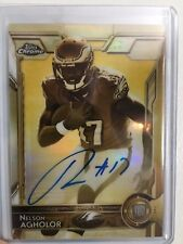 2015 TOPPS CHROME SEPIA REFRACTOR ROOKIE AUTOGRAPH NELSON AGHOLOR RC AUTO DP /50