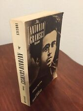An Antonio Gramsci Reader - Selected Writings 1916-1935 Edited by David Forgacs