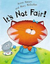 It's Not Fair! by Anita Harper  BRAND NEW PAPERBACK    F4