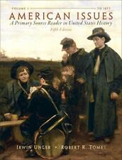 American Issues: A Primary Source Reader in United States History,  Volume 1 (5
