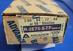 Advance Mark III Energy Saver R-2E75-S-TP Rapid Start Ballast