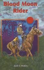 Blood Moon Rider (Florida Historical Fiction for Youth) by Waters, Zack C