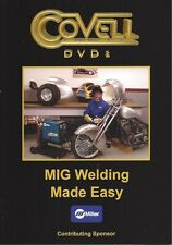 MIG WELDING MADE EASY Covell Auto Body Metalshaping Auto Body Fabrication