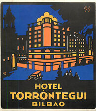 Hotel Torrontegui ~BILBAO SPAIN~ Gorgeous Old ART DECO Luggage Label