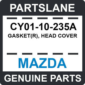 CY01-10-235A Mazda OEM Genuine GASKET(R), HEAD COVER