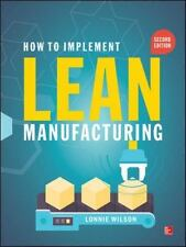How to Implement Lean Manufacturing 2/e International Edition