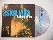 ASTON VILLA : L'AGE D'OR ♦ CD SINGLE PORT GRATUIT ♦