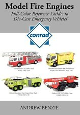 Model Fire Engines: Conrad: Full-Color Reference Guide
