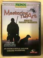 Mastering the Art - Guide to Calling Waterfowl (DVD, 2004) - F0317