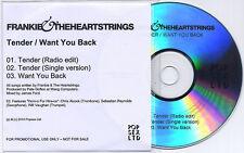 FRANKIE & THE HEARTSTRINGS Tender/Want You Back UK 3trk promo test CD