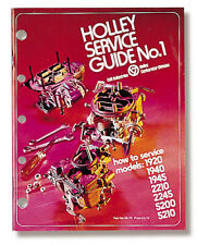Holley 36-70 Service Guide No.1 Models 1920, 1940, 1945, 2210, 2245, 5200, 5210