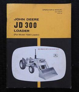 GENUINE 1968 JOHN DEERE JD300 300 LOADER TRACTOR 7320 LOADER OPERATORS MANUAL