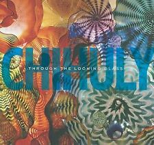Chihuly: Through the Looking Glass, Ward, Gerald W.R., Good Book