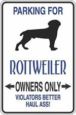 """Metal Sign Parking For Rottweiler Owners Only 8"""" x 12"""" Aluminum S335"""