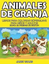 Animales de Granja: Libros Para Colorear Superguays Para Ninos y Adultos (Bono: