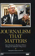 Journalism That Matters: How Business-to-Business Editors Change the...