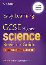 GCSE Science Revision Guide for OCR Gateway Science B: Higher by...