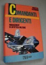 Marcello Caltabiano COMANDANTI E DIRIGENTI management in un'ottica militare
