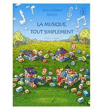 La musique tout simplement V3 - Livre élève - JC Jollet