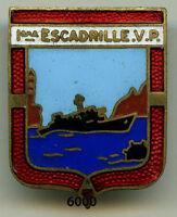 Insigne marine , 1 ère. Escadrille de Vedettes de Port