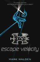 Escape Velocity (H.I.V.E), Walden, Mark, Very Good Book