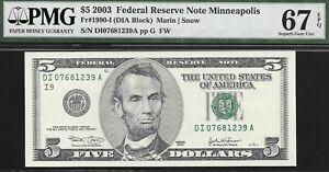 2003 $5 MINNEAPOLIS FED  ONLY 32,000,000 ISSUED   PMG 67 EPQ  L@@K   NR