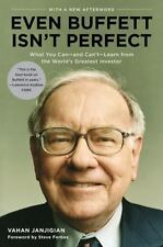 Even Buffett Isn't Perfect: What You Can--and Can't--Learn from the World's Grea