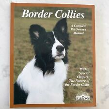 BORDER COLLIES: A Complete Pet Owner's Manual by Michael Devine 1997, Paperback