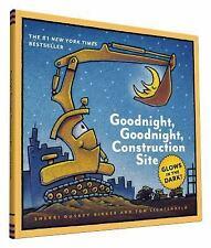 Goodnight, Goodnight, Construction Site Glow-in-the-Dark Edition: Glow in the Da