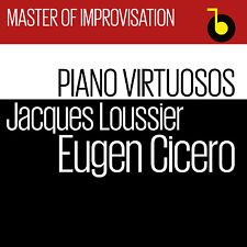 CD Jacques Loussier & Eugene Cicero Master Of Improvisation Piano Virtuoso