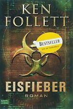 Eisfieber: Roman von Follett, Ken | Buch | Zustand gut