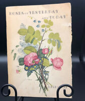 Roses of Yesterday and Today Catalog 1951 1952 Lester Tillotson Rose Gardens