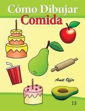 C�mo Dibujar: Comida : Libros de Dibujo by amit offir (2013, Paperback)