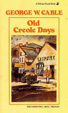 George Cable, Old Creole Days: A Story of Creole Life (Pelican Pouch), Very Good