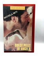 DOLCE PELLE DI ANGELA VHS FILM ITA MICHELA MITI VIDEOEUROPA VIDEOCASSETTA Rara