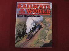 RAILWAYS OF THE WORLD - BRIAN HOLLINGSWORTH