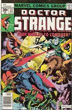 DOCTOR STRANGE #22 1977 MARVEL -1ST APALLA: QUEEN OF SUN- WOLFMAN/NEBRES...VG-