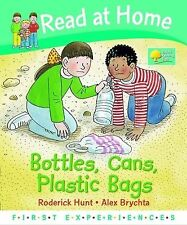 Read at Home: First Experiences: Bottles, Cans, Plastic Bags, New, Roderick Hunt