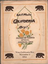 We'll Make California Dry 1914 Prohibition