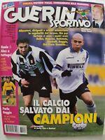 GUERIN SPORTIVO 8-1998 ROBERTO BAGGIO DEL PIERO RONALDO VIALLI CALCIOMONDO