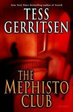 The Mephisto Club: A Novel by Gerritsen, Tess Hard Cover