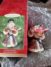 Hallmark 2000 Toy Shop Serenade Ornament Keepsake Original Box