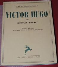 VICTOR HUGO  BIOGRAPHIE par Georges BRUNET  1935