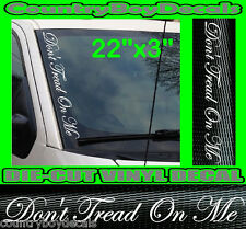 DON'T TREAD ON ME VERTICAL Windshield Vinyl USA Decal Sticker Car Truck DONT